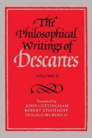 [英文](权威版)《笛卡尔哲学著作集》(第2卷)含《第一哲学沉思集》及《反驳与回应》《对真理的追寻》The Philosophical Writings of Descartes:Volume 2 [Meditations on First Philosophy]