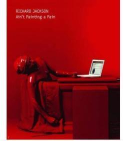 Richard Jackson: Ain't Painting A Pain