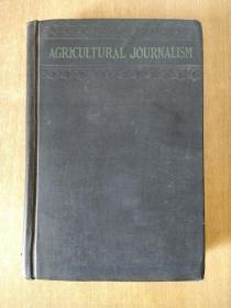Agricultural journalism 农业新闻学  [美] 纳尔逊·安特宁·克劳福德(Nelson,Antrim,Crawford) 著 1926  有满州章