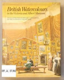 【包邮】British Watercolours in the Victoria and Albert Museum: An Illustrated Summary Catalogue of the N...;1980年出版