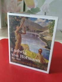 Ludwig Von Hofmann【1861-1945】Arkadische Utopien in der Moderne【精装大16开厚册】