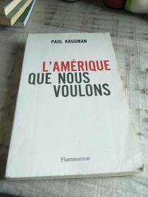 ◆法语原版书 LAmérique que nous voulons de Paul Krugman