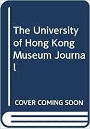 University of Hong Kong Museum Journal 3