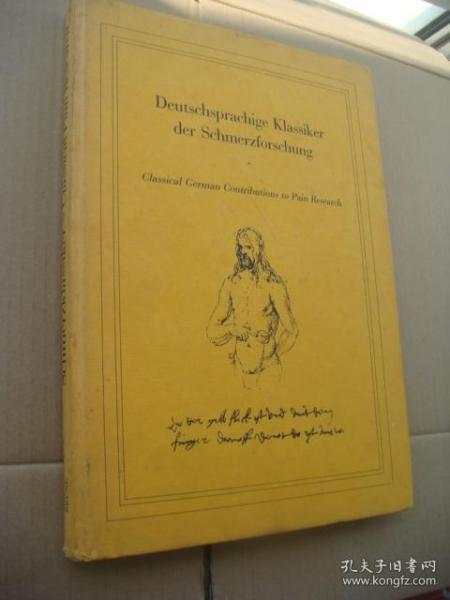 Deutschsprachige Klassiker der Schmerzforschung (Classical German Contributions to Pain Research)  德文/英文对照版    布面精装大12开