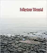 Folkestone Triennial: Tales of Time And
