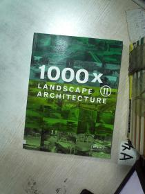 1000X LANDSCAPE ARCHITECTURE II  1000倍园林II 8开(11)