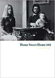 Home Sweet Home A· 102: An Anthology: No