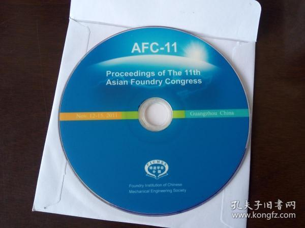 Proceedings of The 11th Asian Foundry Congress(AFC-11) 第11届亚洲铸造大会论文集