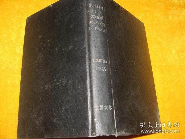 BULLETIN DE LA SOCIETE BOTANIQUE DE FRANCE 1947.94  �辨�����������㈢簿瑁���