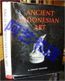 Ancient Indonesian art of the central and eastern Javanese periods 1971年出版