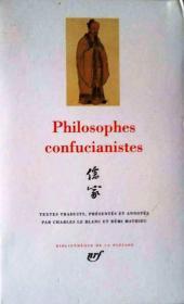 Philosophes confucianistes(儒家经典:论语、孟子、大学、中庸、孝经、荀子等法语翻译全文)法国 Gallimard 出版社有名的丛书LA PLEIADE(法文书、法国正版)。多买几本合并运费。