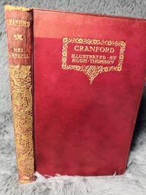 1903年  CRANFORD  含 HUGH THOMSON精美插图   WITH A PREFACE  全皮装帧  书顶刷金  18X12CM