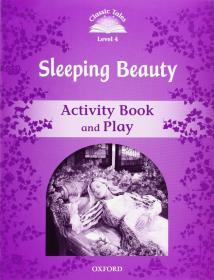 ClassicTales,SecondEdition4:SleepingBeautyActivityBookandPlay