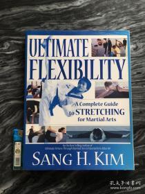 UltimateFlexibility:ACompleteGuidetoStretchingforMartialArts  综合格斗术之体能训练  美国正版英文书 301页 超过400幅图,本书不退不换,不议价,所见即为所得,自己看图一清二楚。