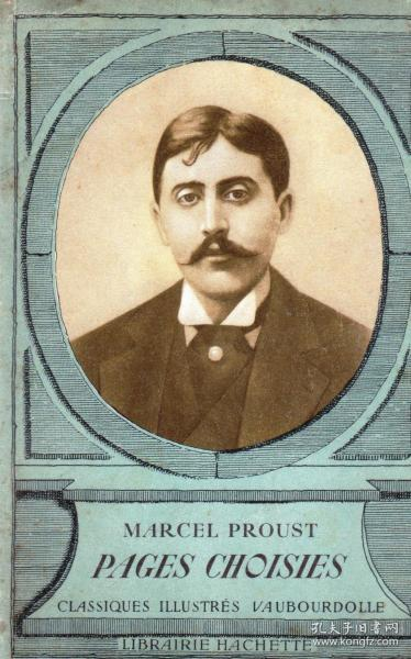 《MARCEL PROUST - PAGES CHOISIES》,法文书、法国正版。满100元诚10元,满200元诚20元,满300元诚30元等。