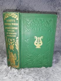 1865年 THE POETICAL WORKS OF SIR WALTER SCOTT 插图版 精美签名 三面书口刷金 漆布烫金书脊  WITH A MEMOIR OF THE AUTHOR