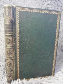 1833年  REJECTED ADDRESSES OR THE NEW THEATRUM POETARUM   插图版  全皮装帧 双面金色框线  三面书口刷金