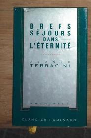 法文原版 Brefs Séjours Dans Léternité by Jeanne Terracini 著