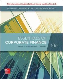 Essentials of Corporate Finance  英文原版 公司理财精要 公司理财(精要版) 原书第10版  斯蒂芬A.罗斯(Stephen A.Ross),[美] 伦道夫W.韦斯特菲尔德(Randolph W.Westerfield),布拉德福德D.乔丹(Bradford D.jordan)