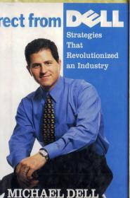 《DIRECT FROM DELL,STRATEGIES THAT REVOLUTIONIZED AN INDUSTRY》, by MICHAEL DELL CHAIRMAN AN CEO, DELL COMPUTER CORPORATION, 16开精装本英文书、进口正版(看图)。多买几本合并运费。