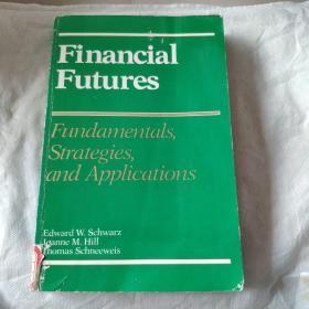 Financial Futures: Fundamentals, strategies, and applications