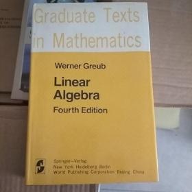 Graduate Texts in Mathematics 23 【Werner Greub Linear Algebra Fourth Edition】英文版