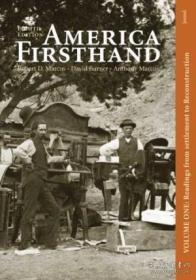 America Firsthand Volume I: Readings From Settlement To Reconstruction