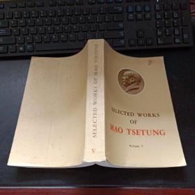 selected works of mao tse tung Volume V《毛泽东选集》英文版(5卷)