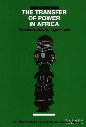 The Transfer of Power in Africa:Decolonization 1940-1960
