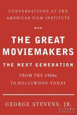 ConversationsattheAmericanFilmInstitutewiththeGreatMoviemakers:TheNextGeneration