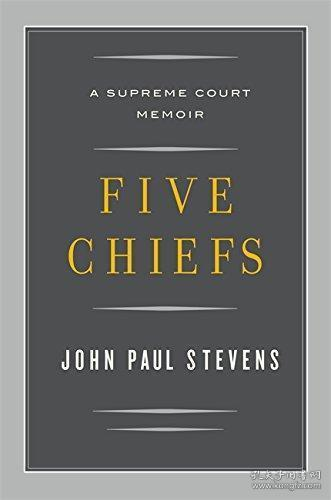 Five Chiefs:A Supreme Court Memoir