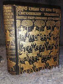 1910年 Tales of The Canterbury Pilgrims  《坎特伯雷朝圣者故事 》含HUGH THOMSON精美插图  满堂烫金封面 两侧书口毛边 书顶刷金