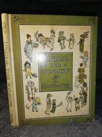 UNDER THE WINDOW PICTVRES AND RHYMES FOR CHILDREN BY KATE GREENAWAY 含大量彩图 25x 20x 1CM
