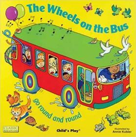 (K2)The Wheels on the Bus go Round and Round (Classic Books with Holes Soft Cover) Paperback
