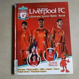 the official liverpool fc ultimate junior reds`book(官方利物浦足球俱乐部终极少年红军手册)2013年英文原版