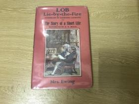 (稀见图书) Lob Lie-by-the-fire and The Story of a Short Life , Randolph Caldecott 和 H.M.Brock插图,都是大师级插画家,精装