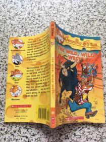 Geronimo Stilton #21: The Wild Wild West 老鼠记者#21:牛仔鼠勇闯西部