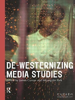 De-Westernizing Media Studies