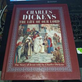 CHARLES DICKENS THE LIFE OF OUR LORD【精装】