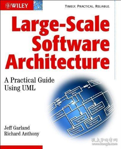 Large-Scale Software Architecture:A Practical Guide using UML