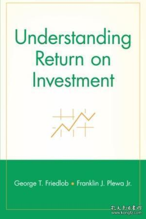 Understanding Return on Investment (Finance Fundamentals for Nonfinancial Managers Series)