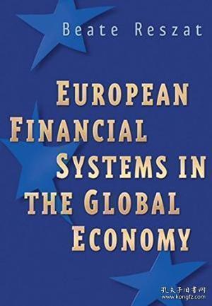 European Financial Systems in the Global Economy[全球经济下的欧洲金融体系]