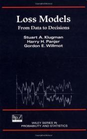 Loss Models:From Data to Decisions (Wiley Series in Probability and Statistics)