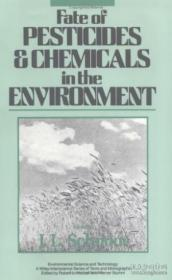 Fate Of Pesticides And Chemicals In The Environment (environmental Science And Technology: A Wiley-i