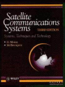 Satellite Communications Systems: Systems Techniques And Technology (wiley Series In Communication