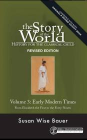 Story of the World, Vol. 3: History for the Classical Child: Early Modern Times (Story of the World)