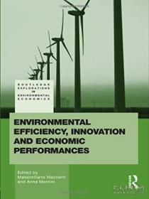 Environmental Efficiency Innovation And Economic Performances (routledge Explorations In Environmen