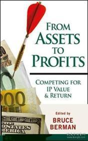 From Assets to Profits: Competing for IP Value and Return[从资产到利润]