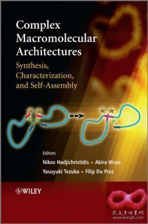 Complex Macromolecular Architectures:Synthesis, Characterization, and Self-Assembly