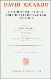 On The Principles Of Political Economy And Taxation (the Works & Correspondence Of David Ricardo)